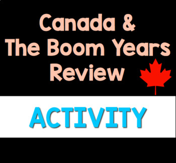 Canada & the Boom Years: Review Package