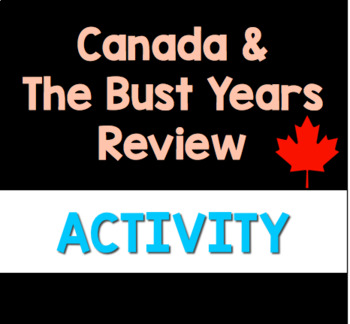 Canada & the Bust Years: Review Package