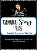 Canada the Story of Us: Episode 6 Service and Sacrifice vi
