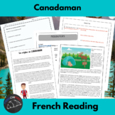 Canadaman - Reading and activities for beginning/intermedi
