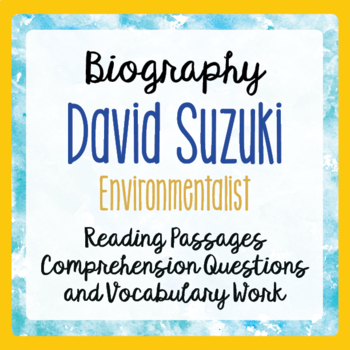Canada's David Suzuki Biography Informational Texts, Envir