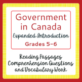 Canadian Government Expanded Introduction Reading Passages, Activities