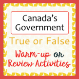 Canadian Government Warm-up or Review Activities PRINT and