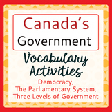 CANADIAN GOVERNMENT Vocabulary Activities PRINT and TPT DIGITAL