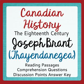 Canadian History - Joseph Brant Thayendanegea Reading Passages Activities