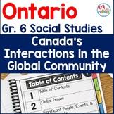 Ontario Grade 6 Social Studies   Canada's Interactions in