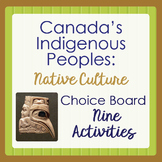 Canada's INDIGENOUS PEOPLES Choice Board - 9 Activities PR