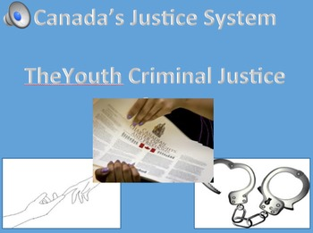 Canada's Youth Criminal Justice Act- videos for visuals, speaking for auditory