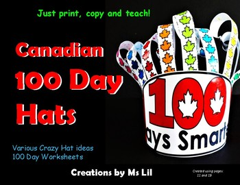 Canadian 100th Day of School Hat  ::  100th Day of School Activities