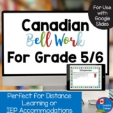 Canadian Bell Work for Grade 5/6:  Google Drive Edition