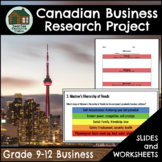 Canadian Business Research Project (Grades 9-12) [DISTANCE LEARNING]