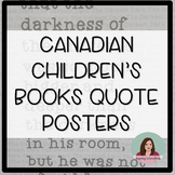 Canadian Children's Book Quote Posters - 20 posters for an