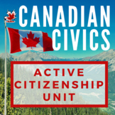 Canadian Civics Unit: Be an Active Citizen!  Current Events, Projects etc.