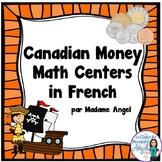 Canadian Money (Coins) Math Centers in French - Les Pieces de Monnaie Canadienne