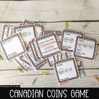 Money Math - I Have, Who Has? Canadian Coins Group Card Game