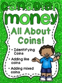 Canadian Money: Canadian Coins MEGA Math Unit