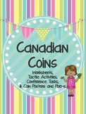 Grade 1 Ontario Canadian Coins: Posters, Tactile Activities, and Worksheets