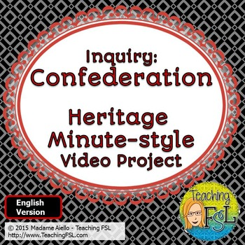 Canadian Confederation Video Project (English Version)