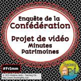 Canadian Confederation Video Project/Projet de vidéo (Histoire: Confédération)