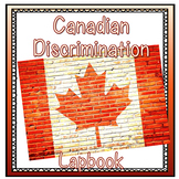 Canadian Discrimination Lapbook (BC Gr 5 SS aligned)