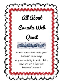 Canadian Facts & Trivia Web Quest
