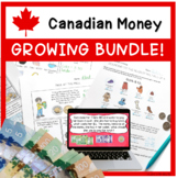 Canadian Money Worksheets and Games Growing Bundle