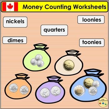 Canadian Freebie Money Worksheets  Nickels, Dimes, Quarters, Loonies and Toonies
