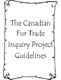 Canadian Fur Trade Social Studies Inquiry Project
