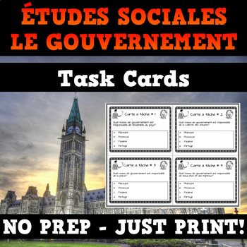 Canadian Government - French Task Cards