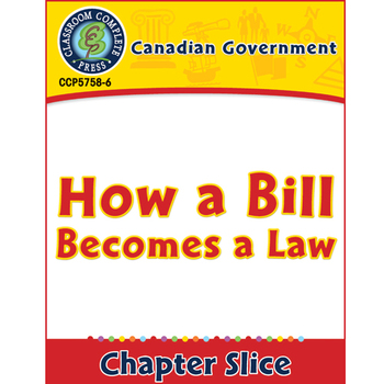 Canadian Government: How a Bill Becomes a Law Gr. 5-8