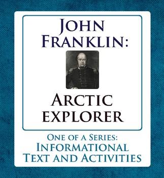 Arctic Explorer John Franklin Canadian History Informational Texts, Activities