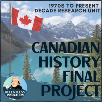 Canadian History CHC2P Final Project FSE
