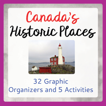 Canadian History and Geography Bundle 32 Graphic Organizer