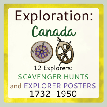 Canadian History Explorers Scavenger Hunts and Poster Sets 1732-1950