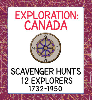 Canadian History Explorers Scavenger Hunts and Poster Sets 1000-1950 BUNDLE