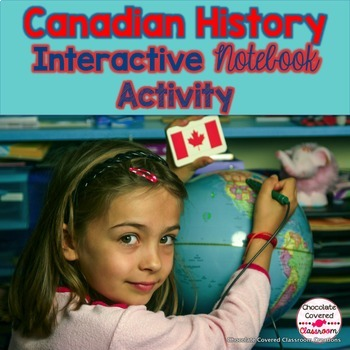 Canadian History Interactive Notebook!