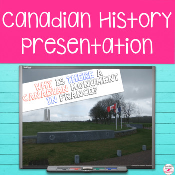 Canadian History PowerPoint with Digital and Paper Interac