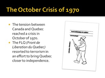 October Crisis - The Complete Story - Canadian History Powerpoint