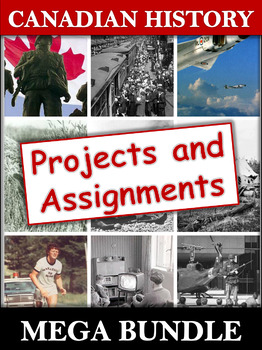 Canadian History Projects and Evaluations Bundle - 30 Engaging Resources!