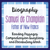 Canadian History New France Samuel de Champlain Biography Grades 4, 5, 6