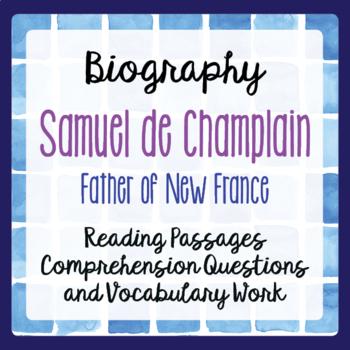 Canadian History New France Samuel de Champlain Biography Grades 4, 5, 6