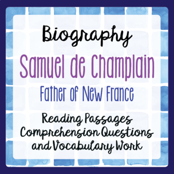 Canadian History New France Samuel de Champlain Biography
