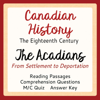 Canadian History Acadia The Acadians from First Settlement to Deportation