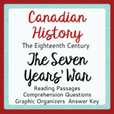 Canadian History THE SEVEN YEARS' WAR Organizers, Activiti