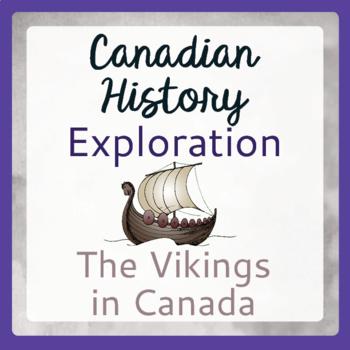Exploration Canada Canadian History The Vikings