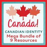 Canadian Identity Mega BUNDLE of 9 Resources