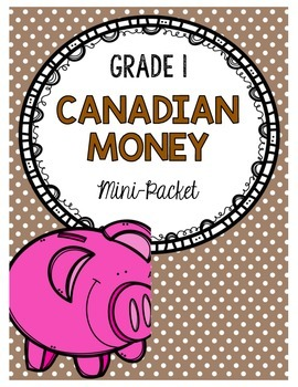 {Grade 1} Canadian Money Mini-Packet