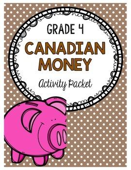 {Grade 4} Canadian Money Activity Packet