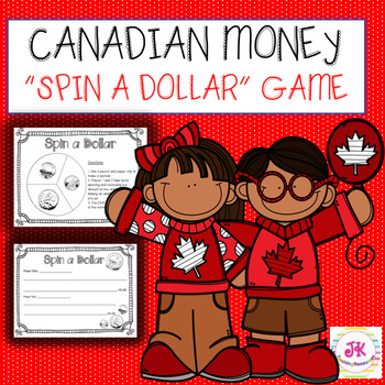 """Canadian Money-Coins; Math Game """"Spin A Dollar"""""""