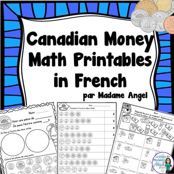 Canadian Money (Coins) Math Printables in French - Les Piè